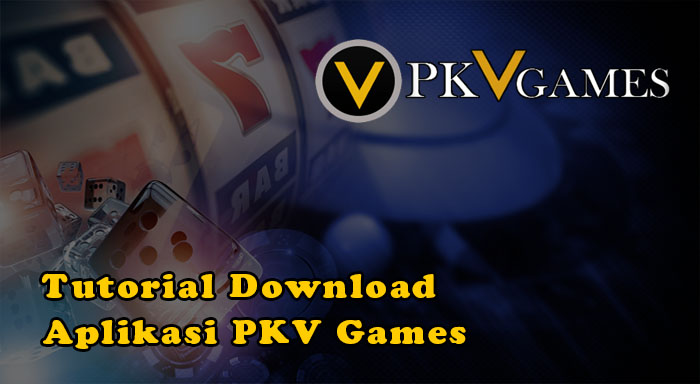 Tutorial Download Aplikasi PKV Games